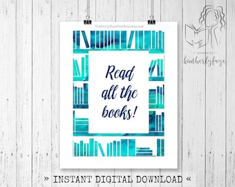 Read All the Books Digital Art, Instant Download, Wall Decor