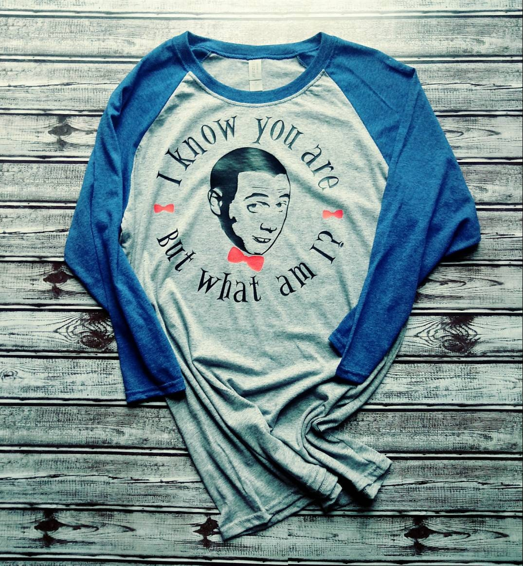 I Know You Are But What Am I Pee-wee Baseball Raglan T-shirt Unisex Tshirt