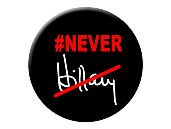never hillary pin or magnet large 2 25 bernie sanders etsy