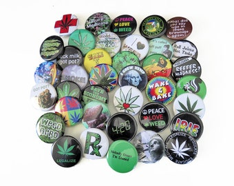 "Choose 24 Pins - Cherry Pick 2 dozen 1.25"" Marijuana Cannabis Pinback Pot Weed Buttons"