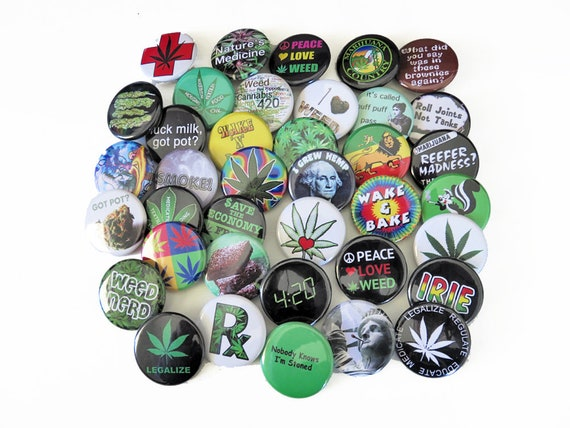 "Choose 24 Small 1.25/"" Marijuana Cannabis Pinback Pot Buttons 24 Weed Pins"