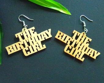 The Birthday Girl Wood Earrings | Birthday Earrings | Birthday Girl Earrings | Wooden Earrings
