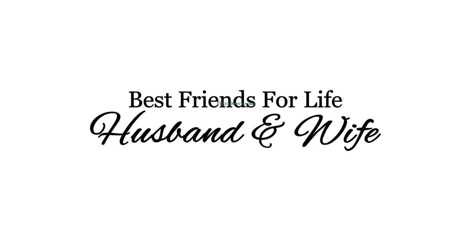 Best Friends For Life Husband And Wife Wall Decal Wall Etsy