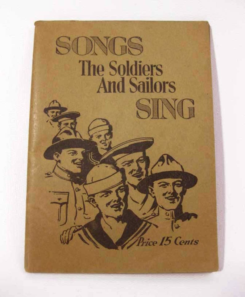 Vintage WW1 Songs The Soldiers And Sailors Sing Booklet Circa 1918 Leo Feist