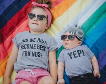 Pregnancy Announcement Sibling Outfits Did We Just Become Best Friends YEP! the Original Set of Matching Tees, Best Friend and Siblings tees