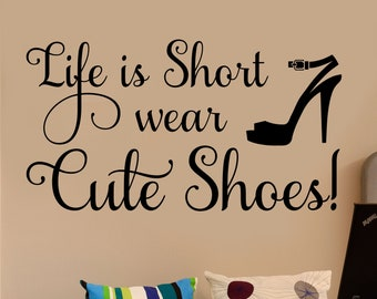 If The Shoe Fits Quote Vinyl Wall Lettering Vinyl Decals Etsy