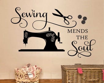 Craft Room Wall Decal Sewing Mends The Soul, Sewing Room Vinyl Wall Lettering, Crafting Office Wall Quote, Gift for Seamstress or Crafter