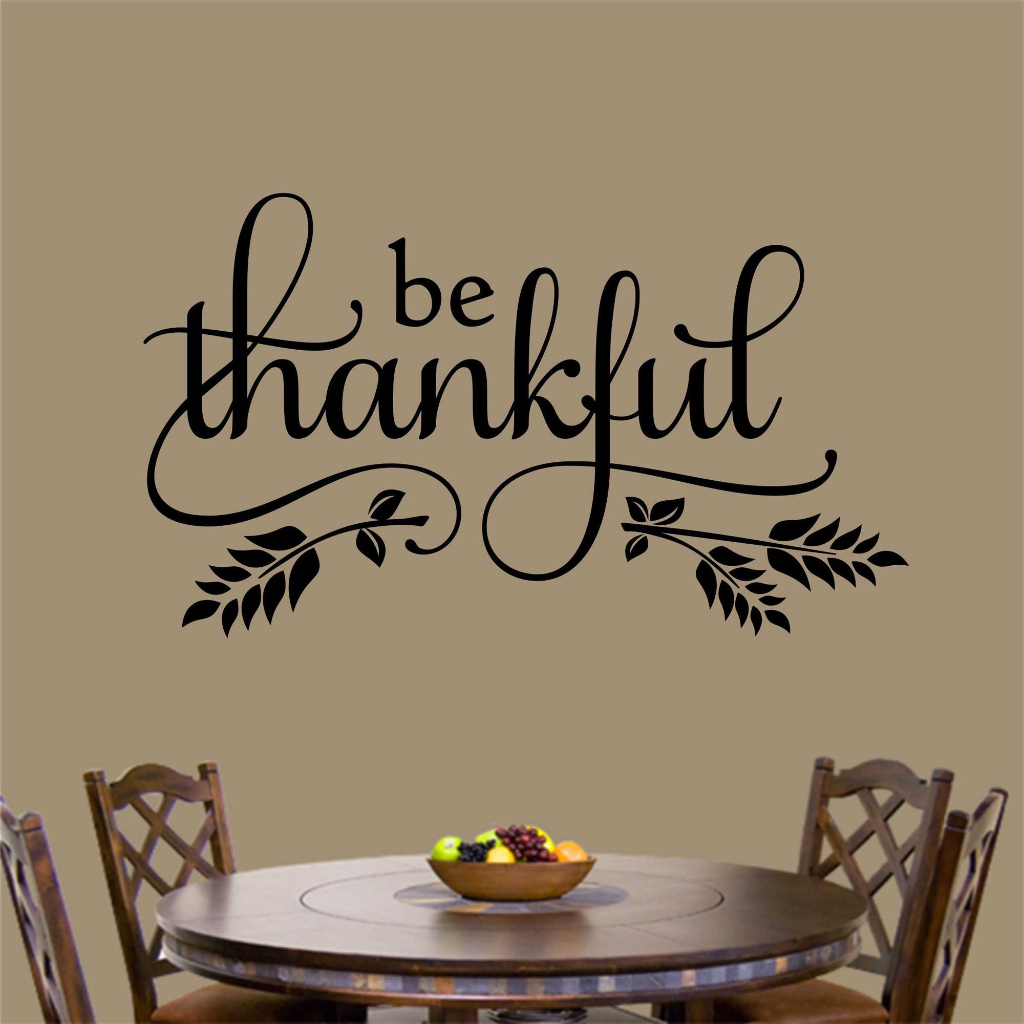 Be Thankful Thanksgiving Decal Vinyl Wall Lettering Vinyl