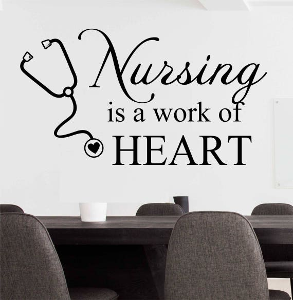 Light Hearted Quotes About Work: Nursing Is A Work Of Heart Decal Nurses Wall Decal Medical