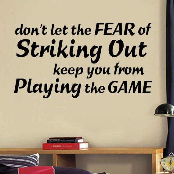 Fear Of Striking Out Baseball Quote Vinyl Wall Lettering Etsy