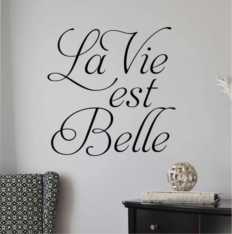 La Vie Est Belle Decal Life Is Beautiful Quote Bedroom Wall Etsy
