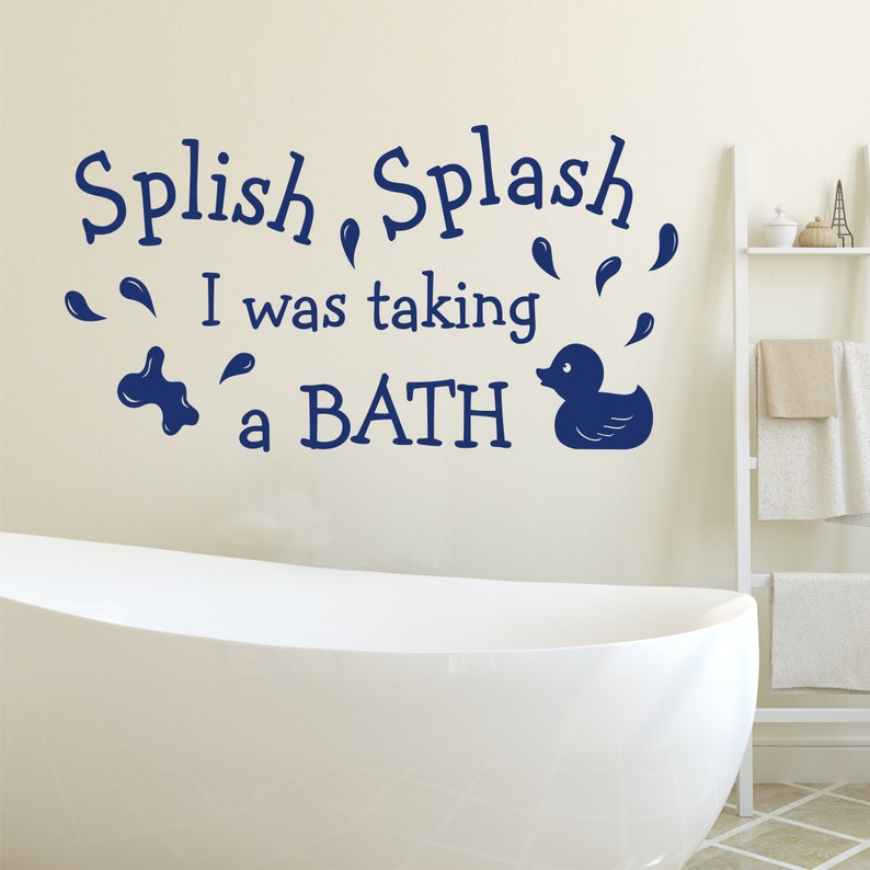 Splish Splash I Was Takin Bath >> Splish Splash Taking A Bath Bathroom Quote Rubber Duck Decal Etsy
