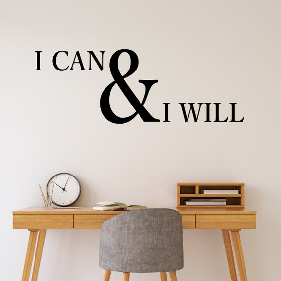 Attractive I Can And I Will Decal Office Decor Inspirational Wall | Etsy