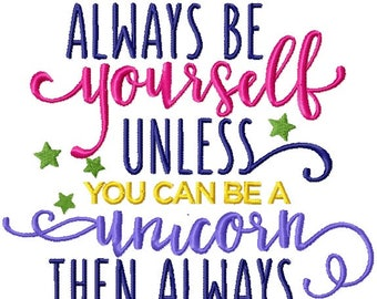 Always be yourself unless you can be a UNICORN - Kitchen or bath hand towel - Unicorn Monogram Gift towel