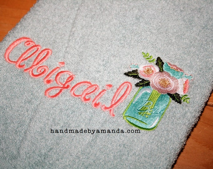 Ball Mason Jar with Flowers + Monogram Name hand towel - Kitchen Towel or Bathroom Hand Towel