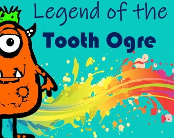 Legend of the TOOTH OGRE book - tooth fairy MONSTER book for boys or girls (book only) - children's book