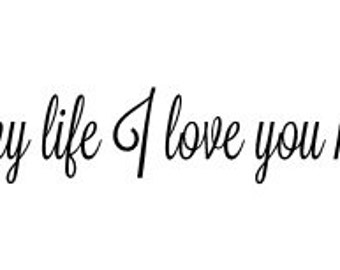 In My Life I Love You More Etsy