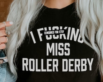 Roller Derby Shirt | I Miss Roller Derby Tshirt