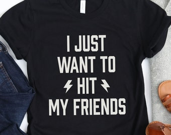 Roller Derby Shirt | I Just Want to Hit My Friends Tshirt