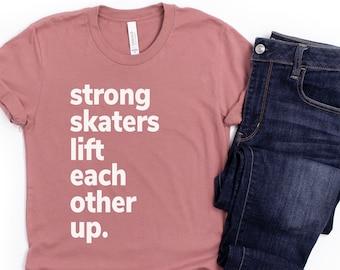 Roller Derby Shirt | Roller Skate Tshirt | Roller Skaters Lift Each Other Up Tee