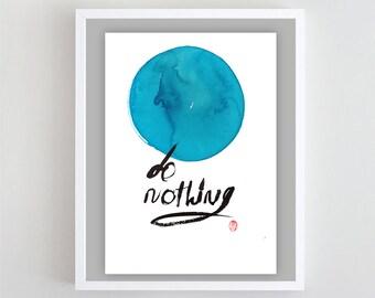 "Zen Enso Calligraphy ""Do Nothing"" Zenbrush Sumi-e Ink Painting, asian wall art, japan scroll, zen decor, feng shui, tea ceremony, taoist art"