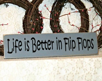 c85c1368d17a4d Life is Better in Flip Flops - Primitve Country Painted Wall Sign
