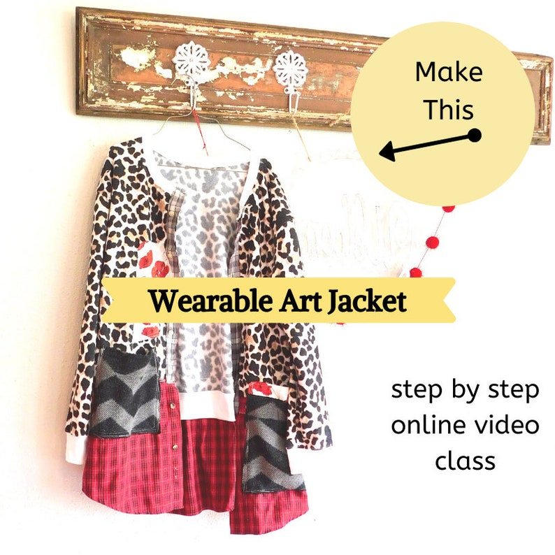 Simple Upcycled Wearable Art Jacket Sewing Class Upcycled image 0