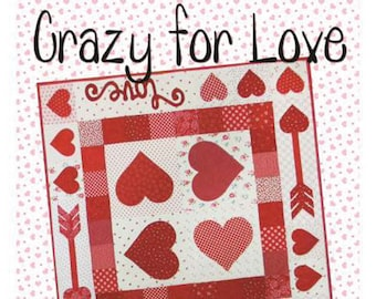 Crazy for Love Quilt Pattern -  Quilted Table Runner or Topper Pattern - Heart Table Topper Pattern - Ribbon Candy Quilt Company RCQ602