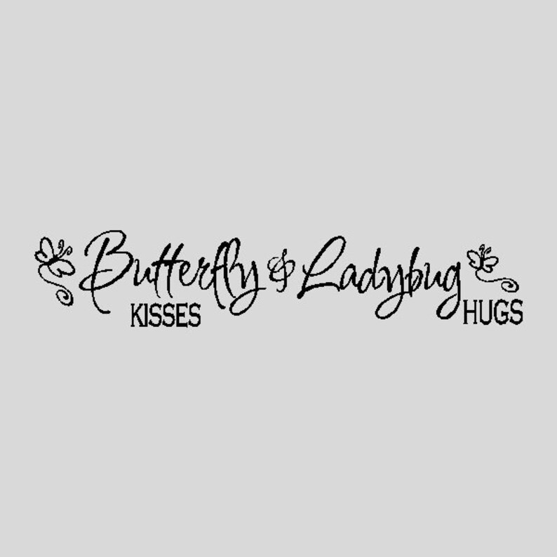 Butterfly Kisses Ladybug Hugsnursery Wall Quotes Words Etsy