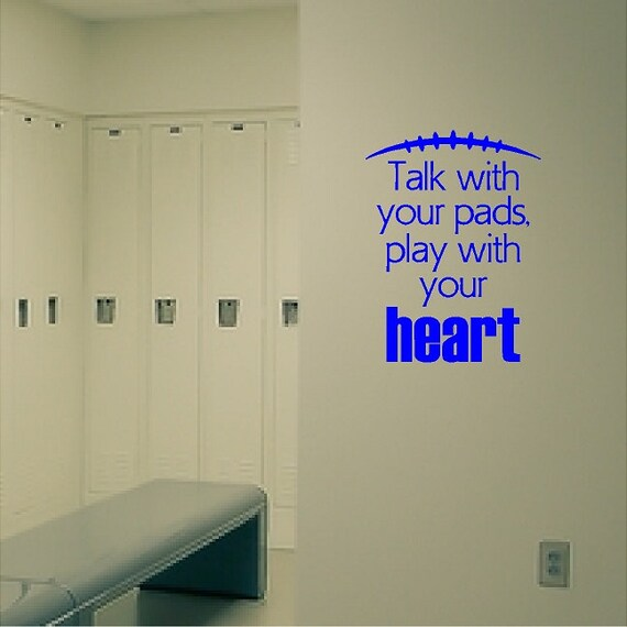 Talk With Your Pads Football Wall Decal Quotes Sayings Etsy