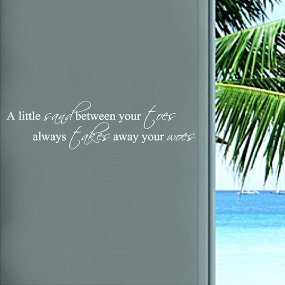 A Little Sand Between Your Toes Beach Wall Quotes Words Etsy