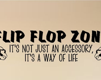 Flip Flop Zone....Beach Wall Quote Words Sayings Removable Beach Decal Lettering