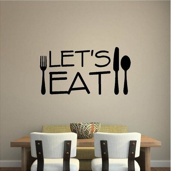 Let S Eat Kitchen Wall Decal Removable Kitchen Sticker Lettering Quote