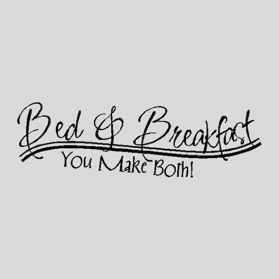 Bed And Breakfastfunny Kitchen Wall Quotes Words Sayings Etsy