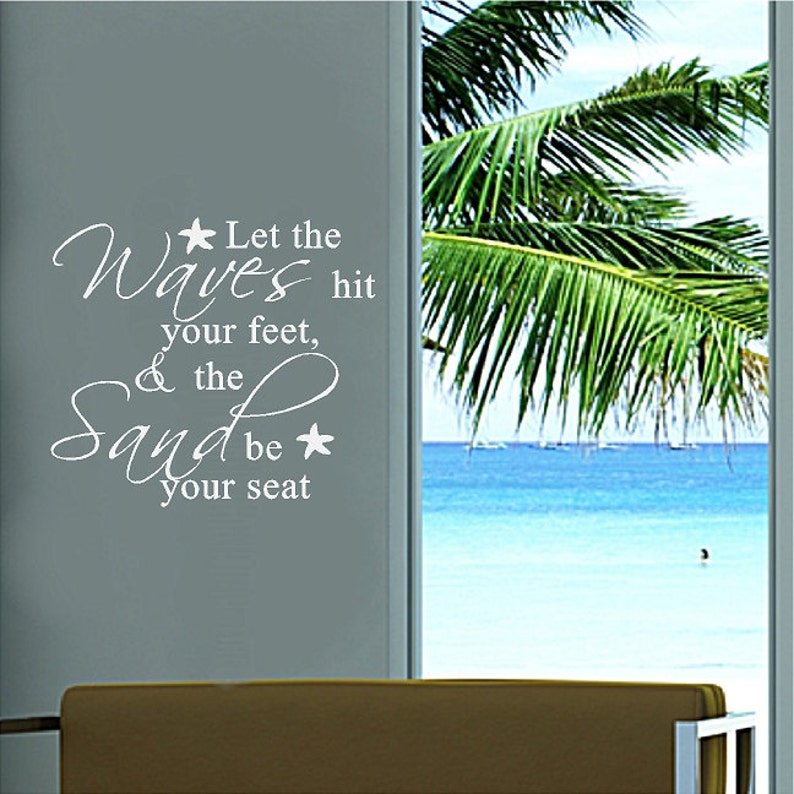 Let The Waves Hit Your Feet Beach Wall Quotes Words Etsy