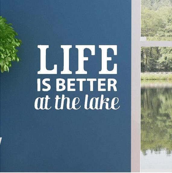 życie Jest Lepsze W Jeziorze Jezioro Wall Cytaty Słowa Wyjmowane Lake Wall Kalkomanie Napis 12 X 16