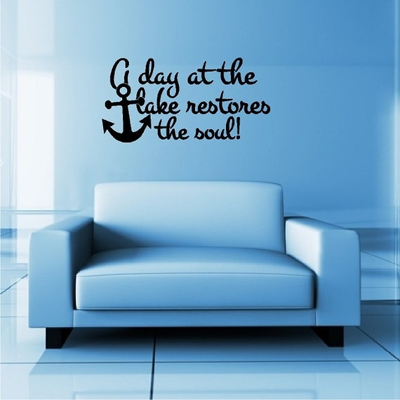 A Day At The Lake Restores The Soullake Wall Quotes Words Etsy