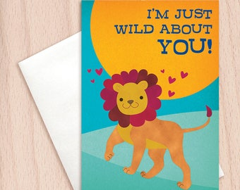 Wild about You - Funny Pun Card, Anniversary Card, Love Card, Lion Card, Leo Birthday, Cute Valentine's Card, Animal Card, Kids Valentine