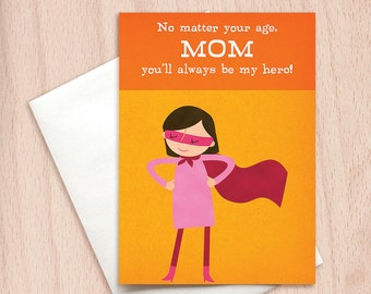Super Hero Mom - You'll Always Be My Hero - Mom Birthday Greeting Card