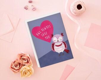 Owl Always Love You - Punny Valentine Card, Love Card, Cute Valentine's Card, Kids Valentine, Valentine for Kids, Kawaii Valentine, Owl Card