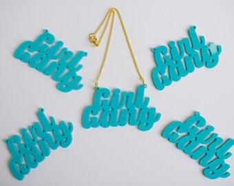 Girl Gang pendant charm necklace.