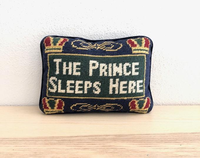 The Prince Sleeps Here Needlepoint Mini Pillow