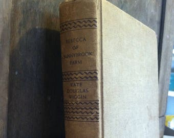 Vintage book: 'Rebecca of Sunnybrook Farm' by Kate Douglas Wiggin