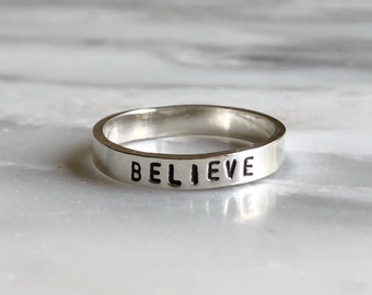 Believe Stacking Ring, Stackable Inspirational Ring, Inspirational Words Ring, Believe In Yourself Ring, Gift for Friends, Friendship Ring