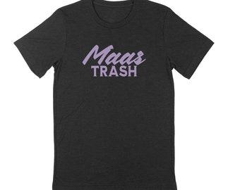 Maas TRASH Unisex T-shirt