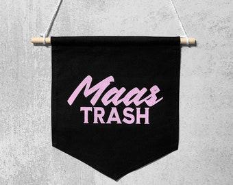 MAAS TRASH Pin Banner