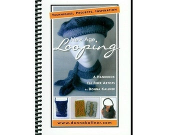 "Book ""New Age Looping"" -- fiber art technique handbook"
