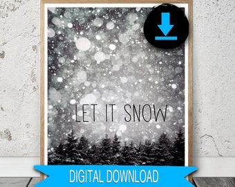 Printable Holiday Decor - Let it Snow - Christmas Print - Rustic Farmhouse Winter Trees, 16x20