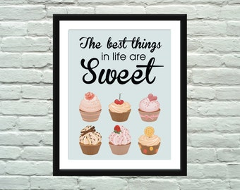 Cupcake Quote Poster, The Best Things In Life Are Sweet Print