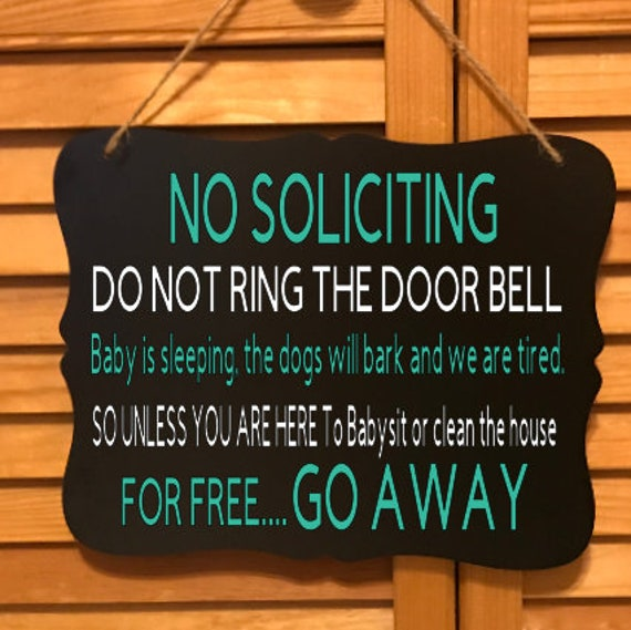 Funny No Soliciting Sign Front Door Sign Baby Is Sleeping Etsy